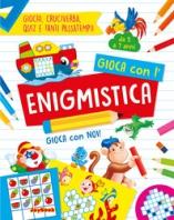 Copertina de GIOCA CON L'ENIGMISTICA 5-7 ANNI