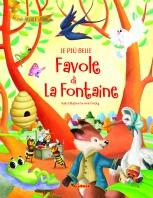 Copertina de PIÙ BELLE FAVOLE DI LA FONTAINE, LE