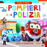 Copertina de POMPIERI E LA POLIZIA, I