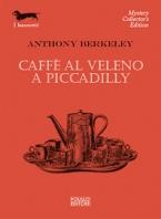 Copertina de CAFFE' AL VELENO A PICCADILLY.