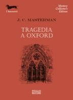 Copertina de TRAGEDIA A OXFORD