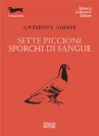 Copertina de SETTE PICCIONI SPORCHI DI SANGUE