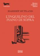 INQUILINO DEL PIANO DI SOPRA,L'