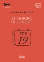 Copertina de SE MORIRO' DI LUNEDI'   N.201