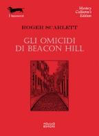 OMICIDI DI BEACON HILL,GLI