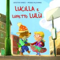 Copertina de LUCILLA E LUPETTO LULU