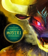 FORMIDABILE MONDO DEI MOSTRI MITOLO