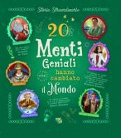 Copertina de 20 MENTI GENIALI CHE HANNO CAMBIATO