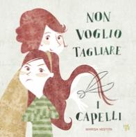 Copertina de NON VOGLIO TAGLIARE I CAPELLI