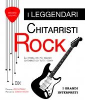 Copertina de LEGGENDARI CHITARRISTI ROCK, I
