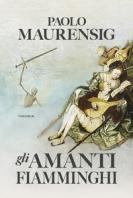 Copertina de AMANTI FIAMMINGHI, GLI