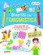 DIVERTITI CON L'ENIGMISTICA 8-10 ANNI